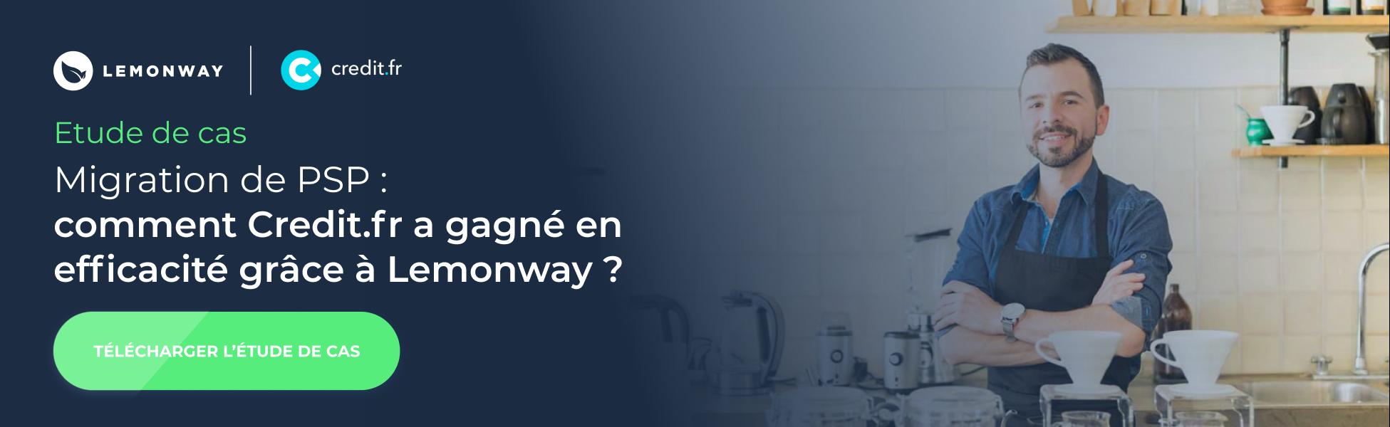 credit.fr et lemonway - Migration de PSP